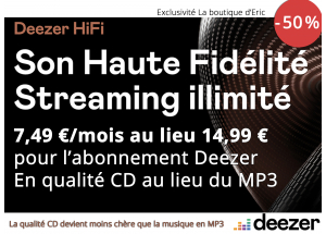 Abonnement Deezer HiFi au format FLAC - Réduction de 50 % : 7,49 €/mois au lieu de 14,99 €