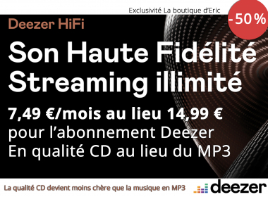 Abonnement Deezer HiFi au format FLAC