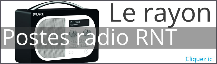 Poste radio compatible DAB France - RNT