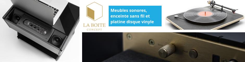Découvrir les meubles sonores, enceintes sans fil et platine vinyle La Boite Concept