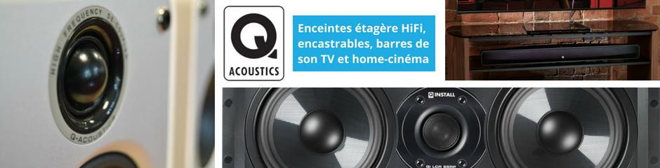 Q Acoustics : fabricant d'enceintes HiFi et home-cinéma de haute qualité et à prix abordables