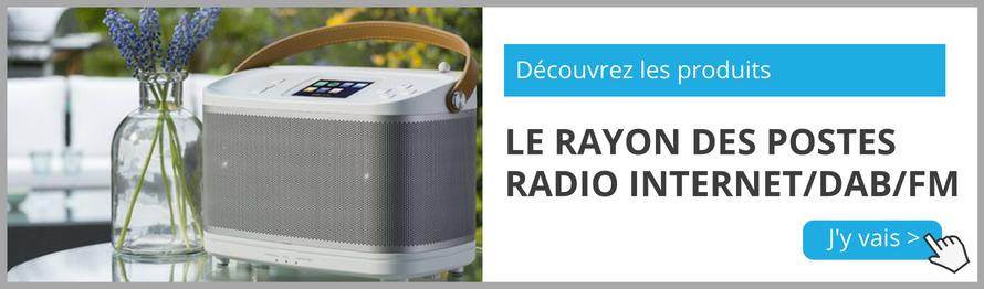 Rayon des postes de radio avec triple tuners radio : Internet / DAB / FM