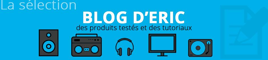 Sur le blog, retrouvez les tests des matériels HiFi, audio-vidéo, home cinéma, multimédia et multiroom