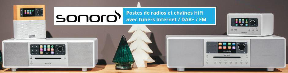 Rayon des postes de radio et chaines HiFi monobloc Sonoro : triple tuner Internet/DAB/FM, lecteur CD, multiroom