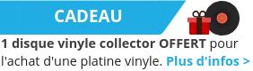 Un disque vinyle OFFERT pour tout achat d'une platine vinyle.